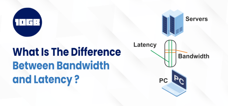 What's the difference between bandwidth and latency?